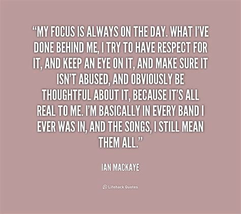 Focusing On Me Quotes