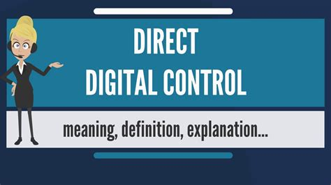 What is DIRECT DIGITAL CONTROL? What does DIRECT DIGITAL